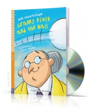 Granny Fixit and the Ball + CD audio