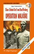 Claus Schenk Graf von Stauffenberg Operation Walküre + CD audio