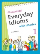 Illustrated Everyday Idioms with Stories 1