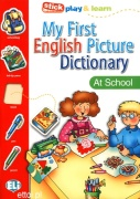 My First English Picture Dictionary - At School