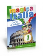 Magica Italia 1 - libro dello studente con audio CD
