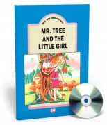 Tell and Sing a Story - Mr. Tree and tne Little Girl + CD audio