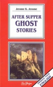 After Supper Ghost Stories + CD audio