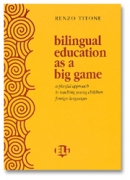 Bilingual education as a big game