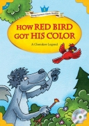 How Red Bird Got His Color + MP3 CD