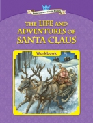 The Life and Adventures of Santa Claus - Workbook