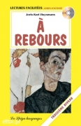 A Rebours + CD audio