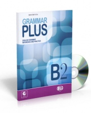 Grammar Plus B2 - English Grammar Reference and Practice + CD au