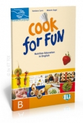 Cook for fun - Nutrition Education in English B
