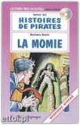 Histoires de pirates / La momie + CD audio
