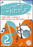Sulle Note di Mariele 2 + CD audio