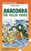 Anaconda the Killer Snake