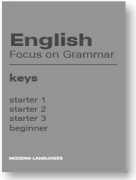 English Focus on Grammar Keys Starter 1,2,3, Beginner