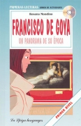 Francisco de Goya, un panorama de su época + CD audio