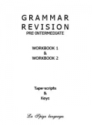 Grammar Revision Keys Pre-Intermediate Workbook 1, 2