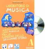 Laboratorio di musica A + CD audio
