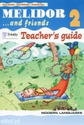 Melidor...and friends 2 Teacher's Guide