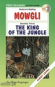 Mowgli / The King of the jungle + CD audio
