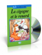 La cigogne et le renard + CD audio