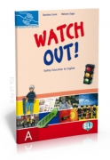 Watch Out! Safety Education in English A