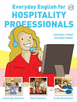 Everyday English for Hospitality Professionals + Audio CD