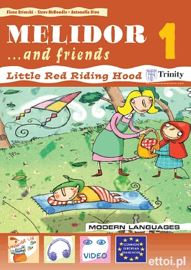 Melidor...and friends 1 + Little Red Riding Hood