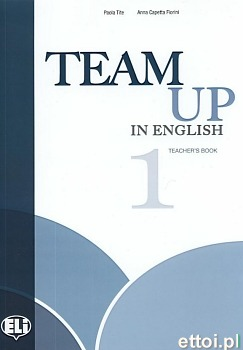 Team Up in English 1 Teacher's book (4-level version)