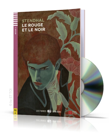 Le Rouge et le Noir + CD audio