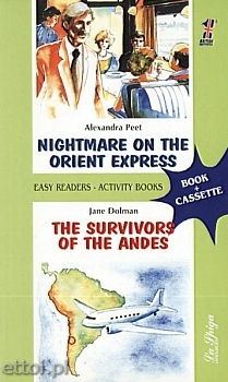 Nightmare on the Orient Express / The Survivors of the Andes +CD
