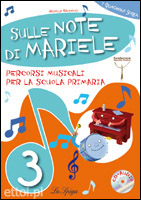 Sulle Note di Mariele 3 + CD audio