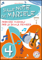 Sulle Note di Mariele 4 + CD audio