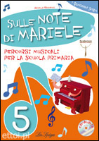 Sulle Note di Mariele 5 + CD audio